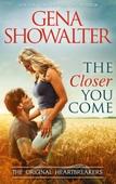 The Closer You Come