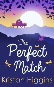 The Perfect Match (ebok) av Kristan Higgins