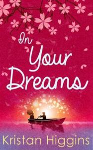 In Your Dreams (ebok) av Kristan Higgins