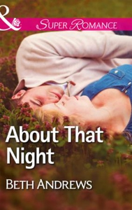 About That Night (ebok) av Beth Andrews