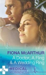 A Doctor, A Fling & A Wedding Ring (ebok) av