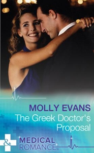 The Greek Doctor's Proposal (ebok) av Molly E