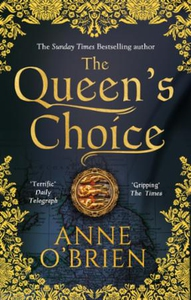 The Queen's Choice (ebok) av Anne O'Brien