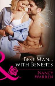 Best Man...with Benefits (ebok) av Nancy Warr