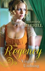 A Regency Virgin's Undoing (ebok) av Christin
