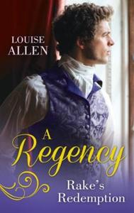 A Regency Rake's Redemption (ebok) av Louise