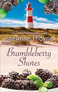 Brambleberry Shores (ebok) av RaeAnne Thayne