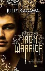 The Iron Warrior (ebok) av Julie Kagawa