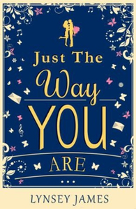 Just The Way You Are (ebok) av Lynsey James