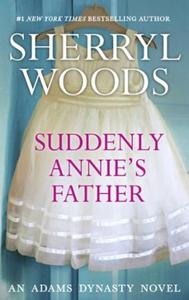 Suddenly, Annie's Father (ebok) av Sherryl Wo