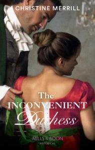 The Inconvenient Duchess (ebok) av Christine