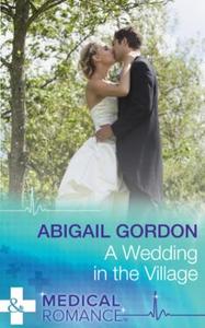 A Wedding In The Village (ebok) av Abigail Go
