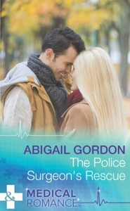 The Police Surgeon's Rescue (ebok) av Abigail