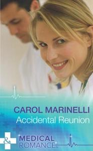 Accidental Reunion (ebok) av Carol Marinelli