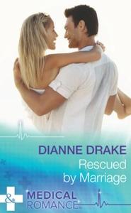 Rescued By Marriage (ebok) av Dianne Drake