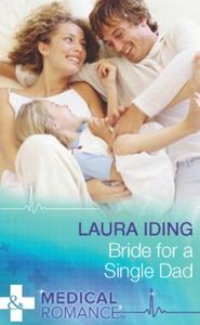 Bride for a Single Dad (ebok) av Laura Iding