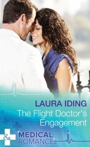 The Flight Doctor's Engagement (ebok) av Laur