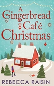 A Gingerbread Café Christmas