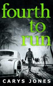 Fourth To Run (ebok) av Carys Jones
