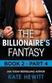 The Billionaire's Fantasy - Part 4