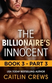 The Billionaire's Innocent - Part 3