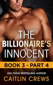 The Billionaire's Innocent - Part 4