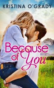 Because Of You (ebok) av Kristina O'Grady