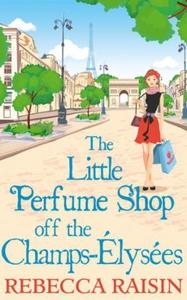 The Little Perfume Shop Off The Champs-Élysée