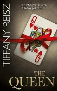 The Queen (ebok) av Tiffany Reisz