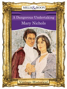A Dangerous Undertaking (ebok) av Mary Nichol