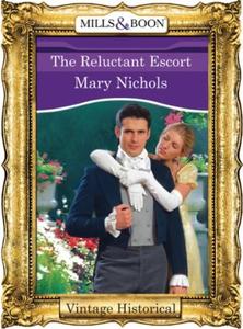 The Reluctant Escort (ebok) av Mary Nichols