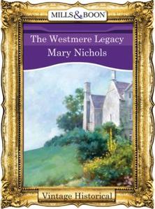The Westmere Legacy (ebok) av Mary Nichols