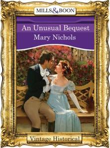 An Unusual Bequest (ebok) av Mary Nichols