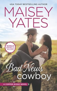 Bad News Cowboy (ebok) av Maisey Yates
