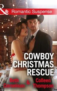 Cowboy Christmas Rescue (ebok) av Beth Cornel