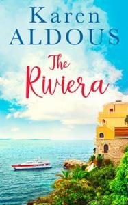 The Riviera (ebok) av Karen Aldous