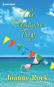 The Pleasure Trip (ebok) av Joanne Rock