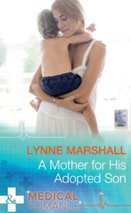 A Mother For His Adopted Son (ebok) av Lynne