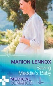 Saving Maddie's Baby (ebok) av Marion Lennox