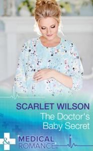 The Doctor's Baby Secret (ebok) av Scarlet Wi