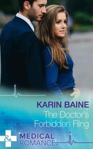 The Doctor's Forbidden Fling (ebok) av Karin