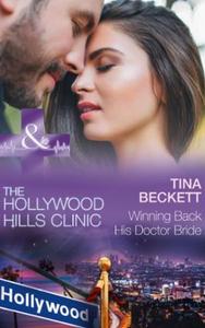 Winning back his doctor bride (ebok) av Tina