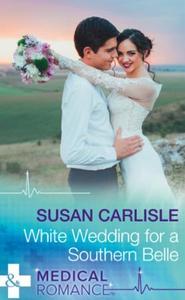 White Wedding For A Southern Belle (ebok) av