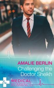 Challenging The Doctor Sheikh (ebok) av Amali