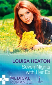 Seven Nights With Her Ex (ebok) av Louisa Hea