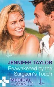 Reawakened By The Surgeon's Touch (ebok) av J