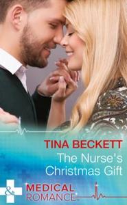 The Nurse's Christmas Gift (ebok) av Tina Bec