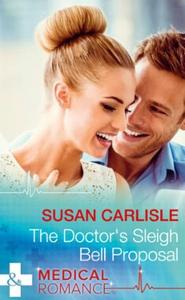 The Doctor's Sleigh Bell Proposal (ebok) av S