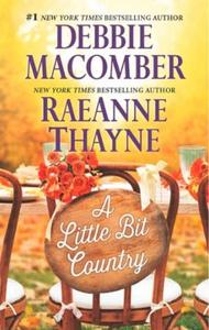 A Little Bit Country (ebok) av Debbie Macombe