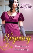 A regency duchess's awakening